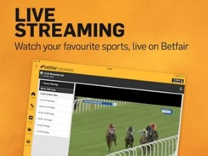 Betfair provides live streams to all of its customers